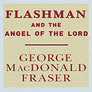 Flashman and the Angel of the Lord audiobook cover art