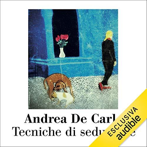 Tecniche di Seduzione audiobook cover art