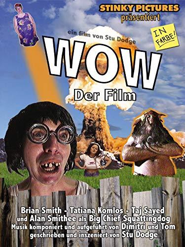 WOW, Der Film [OV]