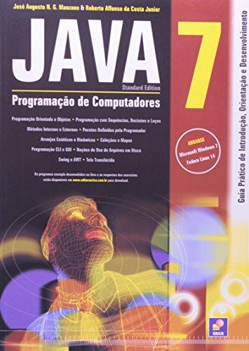 Java 7 - Programação de computadores: Guia prático de introdução, orientação e desenvolvimento