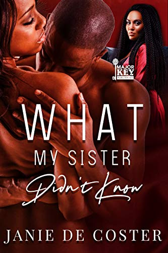 Book: What My Sister Didn't Know by Janie De Coster