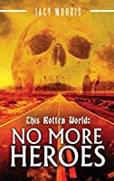 This Rotten World: No More Heroes
