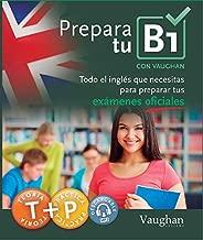 Prepara Tu B1 (Spanish Edition)
