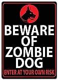 KODY HYDE Póster De Pared Metal - Beware of Zombie Dog - Cartel De Chapa Vintage Estaño Signo Decorativas Hojalata Placa para Bar Cafe Oficina Habitación Garaje