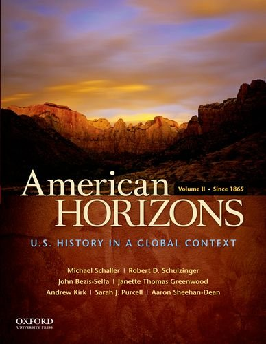 American Horizons: U.S. History in a Global Context Since 1865