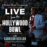 A Prairie Home Companion: Live from the Hollywood Bowl, Vol. 1 (Live)
