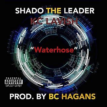 Waterhose (feat. KC Lavish)