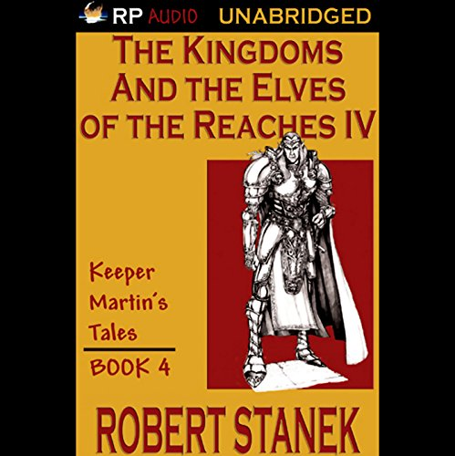 The Kingdoms and the Elves of the Reaches Book IV cover art