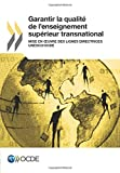Garantir la qualité de l'enseignement supérieur transnational: Mise en œuvre des lignes directrices UNESCO/OCDE