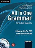 All in one grammar. Per le Scuole superiori. Con CD Audio: For Italian Students