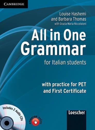 All in one grammar. Per le Scuole superiori. Con CD Audio: For Italian Students