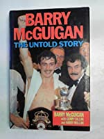 Barry McGuigan: The Untold Story 0860516989 Book Cover