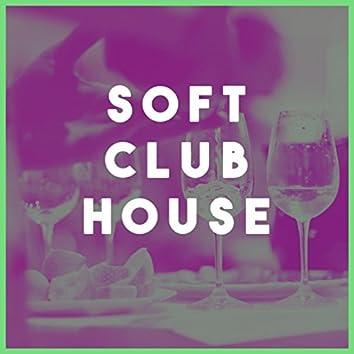 Soft Club House
