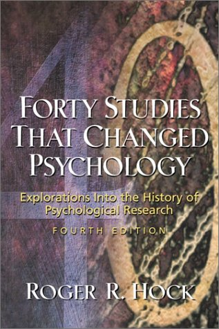 Forty Studies That Changed Psychology: Explorations into the History of Psychological Research (4th