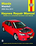 Mazda 3: 04-11 (Hayne's Automotive Repair Manual)