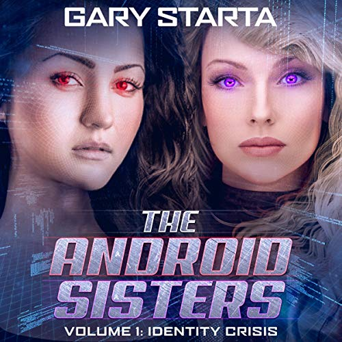 The Android Sisters audiobook cover art