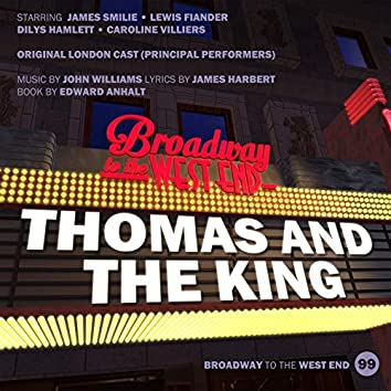 Thomas and the King (Original London Cast Principal Performers)