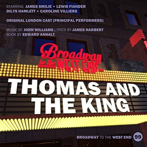 Original London Cast prinicipals of Thomas and The King & John Williams