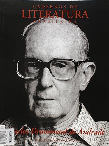 Cadernos de Literatura Brasileira 27. Carlos Drummond de Andrade