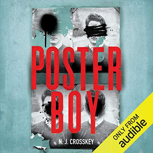 Poster Boy                   By:                                                                                                                                 N. J. Crosskey                               Narrated by:                                                                                                                                 Kat Rose Martin,                                                                                        Lucy Brownhill                      Length: 11 hrs and 28 mins     9 ratings     Overall 4.4