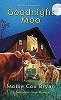 Goodnight Moo (A Buttermilk Creek Mystery)
