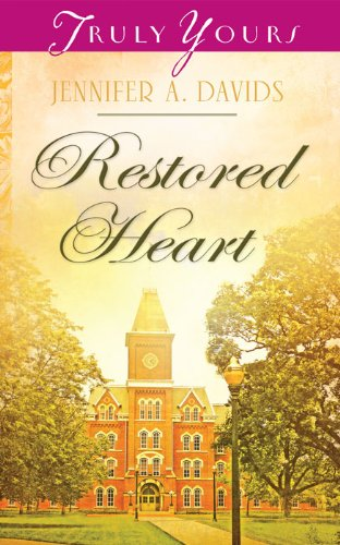 Restored Heart (Truly Yours Digital Editions Book 1015)