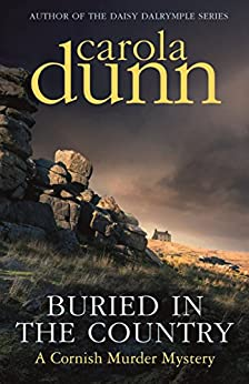 Buried in the Country (Cornish Mysteries Book 4) by [Carola Dunn]