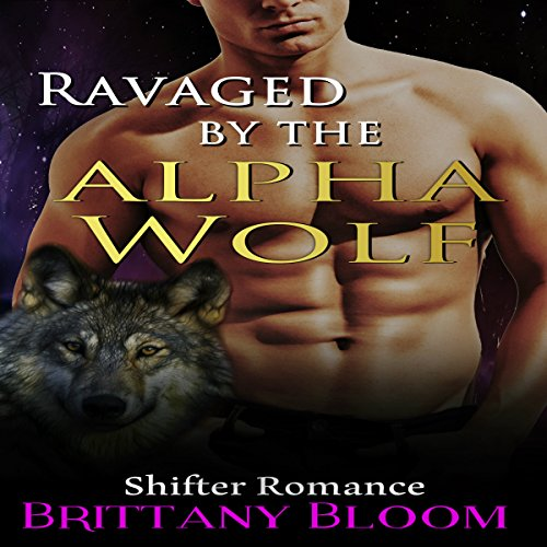 Ravaged by the Alpha Wolf audiobook cover art