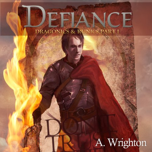 Defiance: Dragonics & Runics Part I (Volume 1) audiobook cover art