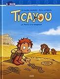 Ticayou - Le petit Cro-Magnon. T.- 1
