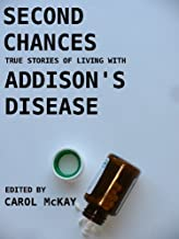 Second Chances: True stories of living with Addison's disease