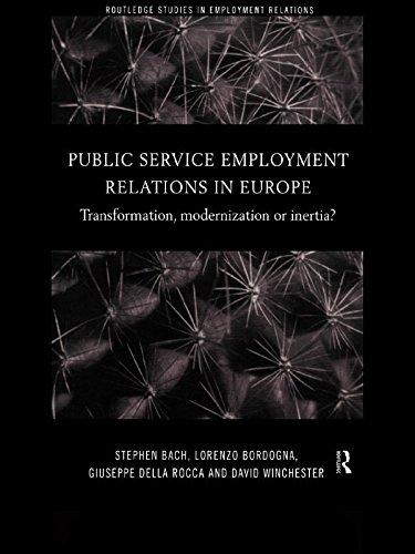 Public Service Employment Relations in Europe: Transformation, Modernization or Inertia? (Routledge Studies in Employment Relations)