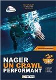 Nager un crawl performant - 140 fiches pratiques de Didier Chollet ( 9 février 2015 )