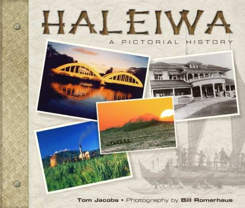 Haleiwa: A Pictorial History