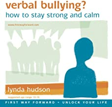 Verbal Bullying: Learn How to Stay Strong and Calm (ages 6-9)
