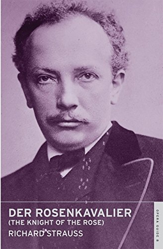 Der Rosenkavalier (The Knight of the Rose): (English National Opera Guide 8)