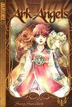 Ark Angels Volume 1 (Ark Angels (Prebound)) (v. 1)
