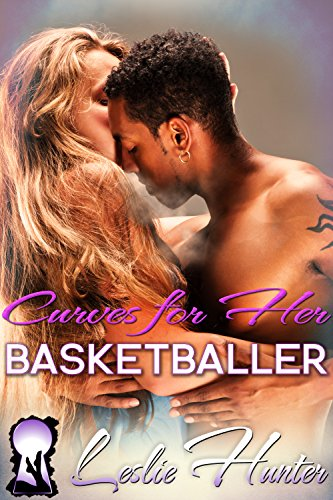 Curves For Her Basketballer (Full Figured Romance): BBW Love Stories (English Edition)