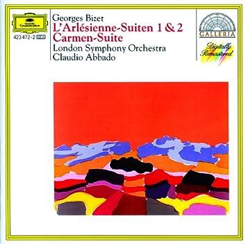 Bizet: L'Arlésienne Suites Nos.1 & 2; Carmen Suite No.1
