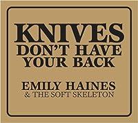 Knives Don't Have Your Back (Dig)