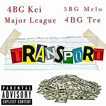 Transport (feat. 4bg Tre, 4bg Kei & 5bg Melo)