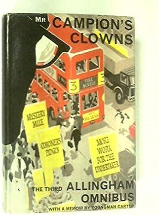 Mr. Campions Clowns: The Third Allingham Omnibus