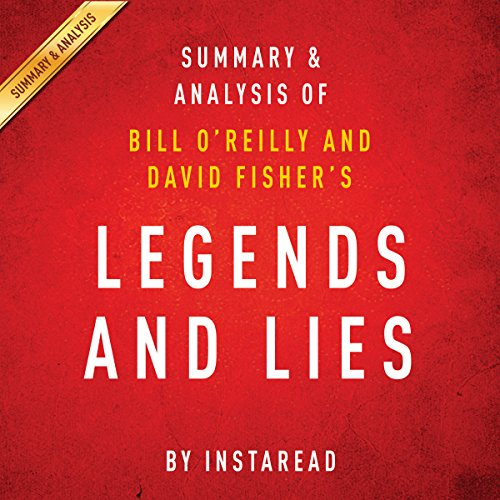 Legends and Lies by Bill O'Reilly and David Fisher | Summary and Analysis: The Real West audiobook cover art