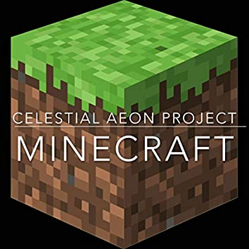 """Minecraft (from """"Minecraft Volume Alpha"""")"""
