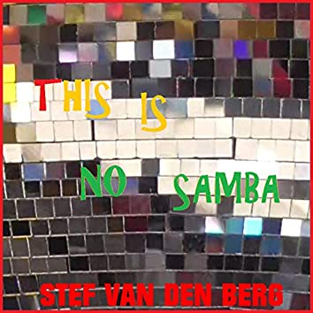 This Is No Samba
