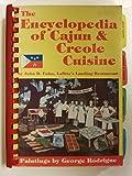 The Encyclopedia of Cajun and Creole Cuisine