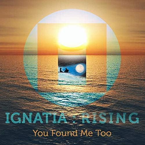 Ignatia : Rising