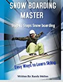Snow Boarding Masters: Step to Steps Snow Boarding