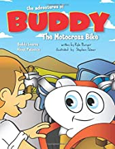 The Adventures of Buddy the Motocross Bike: Buddy Learns Patience