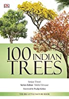 100 Indian Trees: The Big Little Nature Book